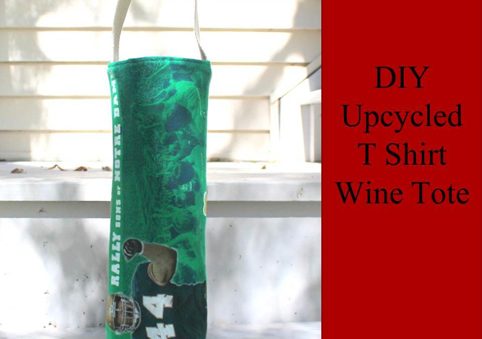 DIY Upcycled T Shirt Wine Tote Tutorial