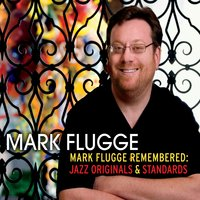 Mark_Flugge_Remembered_CD_cover